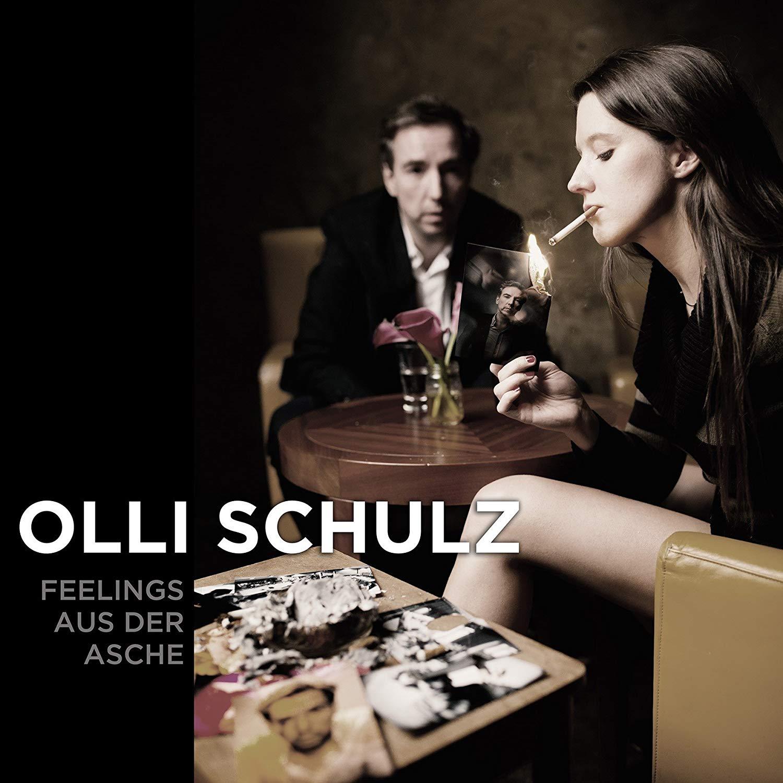 Olli Schulz | Feelings aus der Asche