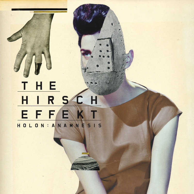 The Hirsch Effekt | Holon:Anamnesis