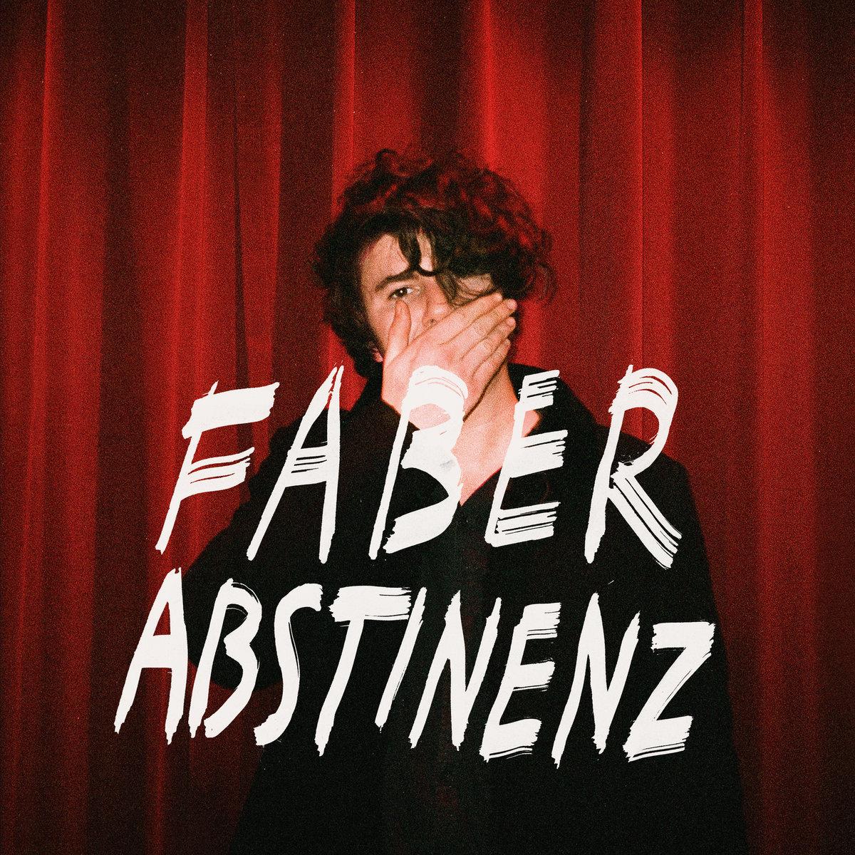Faber | Abstinenz