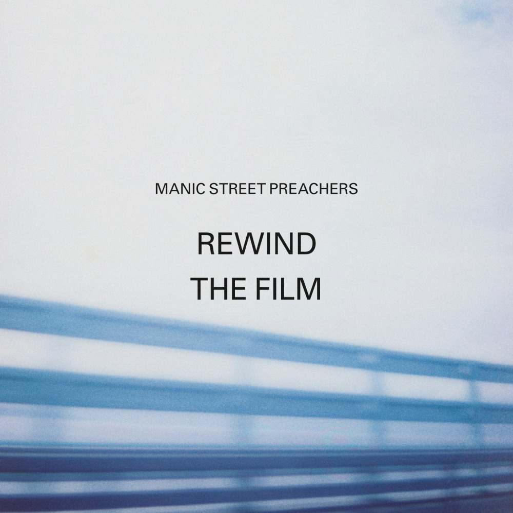 Manic Street Preachers | Rewind the film